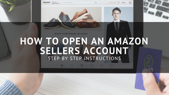 How to open an Amazon Sellers Account